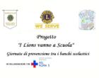 """L.C. Roma Parco Nomentum : Progetto """"I Lions vanno a Scuola – Giornate di Prevenzione tra i banchi scolastici"""""""