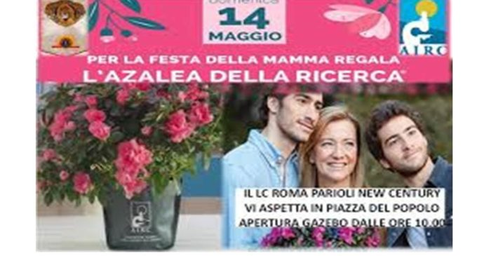 """LC ROMA PARIOLI NEW CENTURY CON """"L'AZALEA DELLA RICERCA"""": """"NOI CI SIAMO"""" !!"""